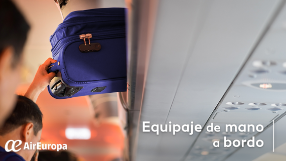equipaje de mano, equipaje en cabina, equipaje a bordo, equipaje air europa, medidas equipaje, porta trajes